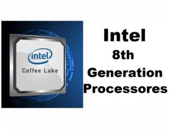 بررسی نسل هشتم پردازنده های شرکت اینتل